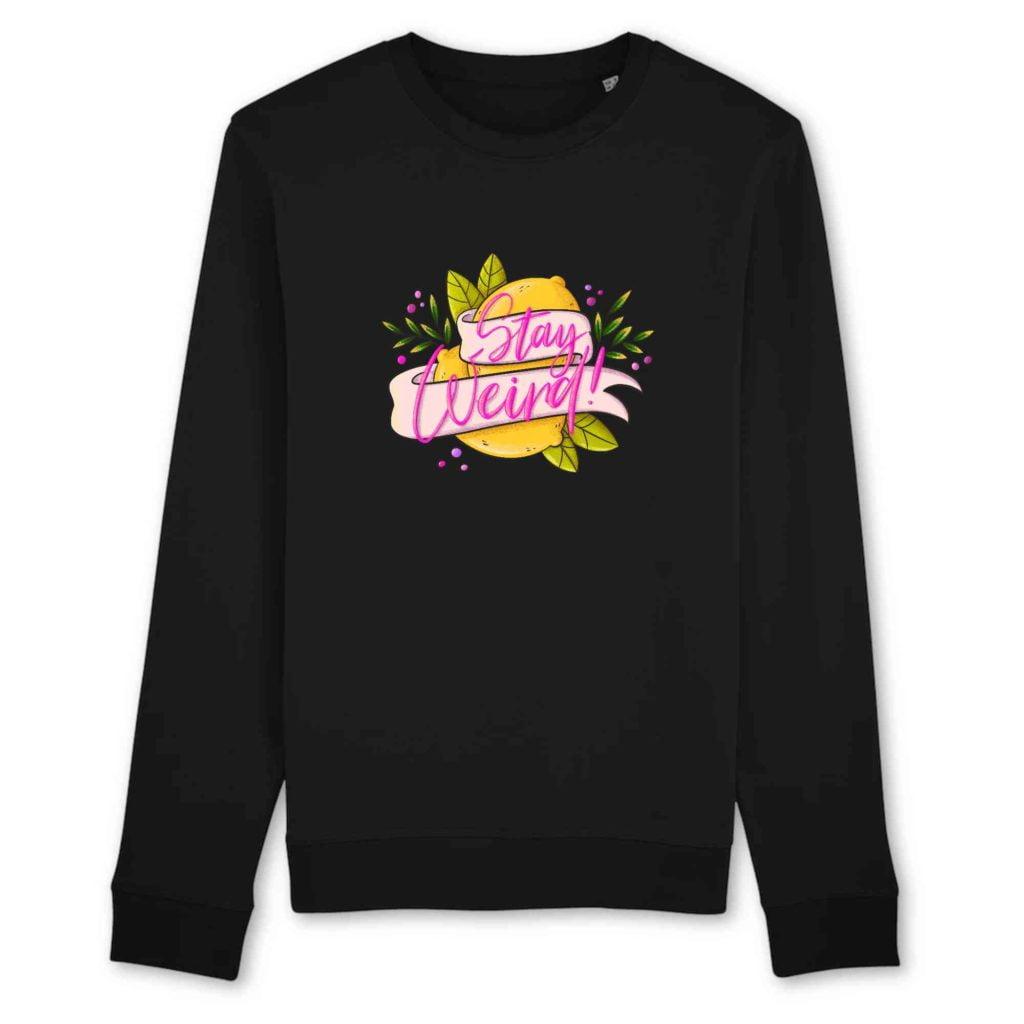 Stay Weird Organic Cotton Unisex Crewneck Sweater