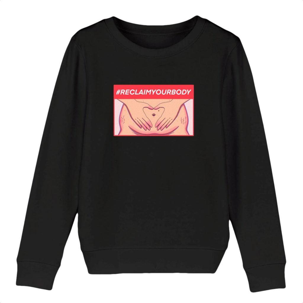 #RECLAIMYOURBODY Organic Cotton Kids Sweater
