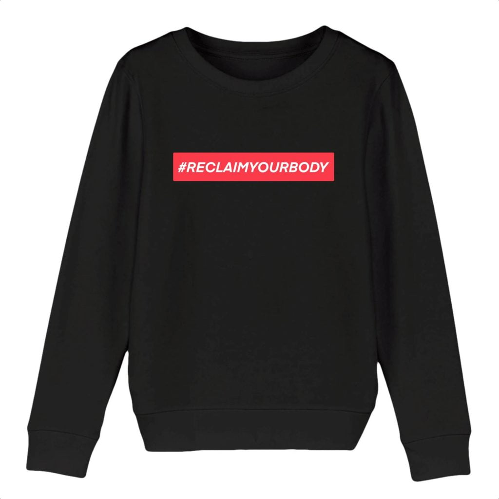 #RECLAIMYOURBODY Text Only Organic Cotton Kids Crewneck Sweater