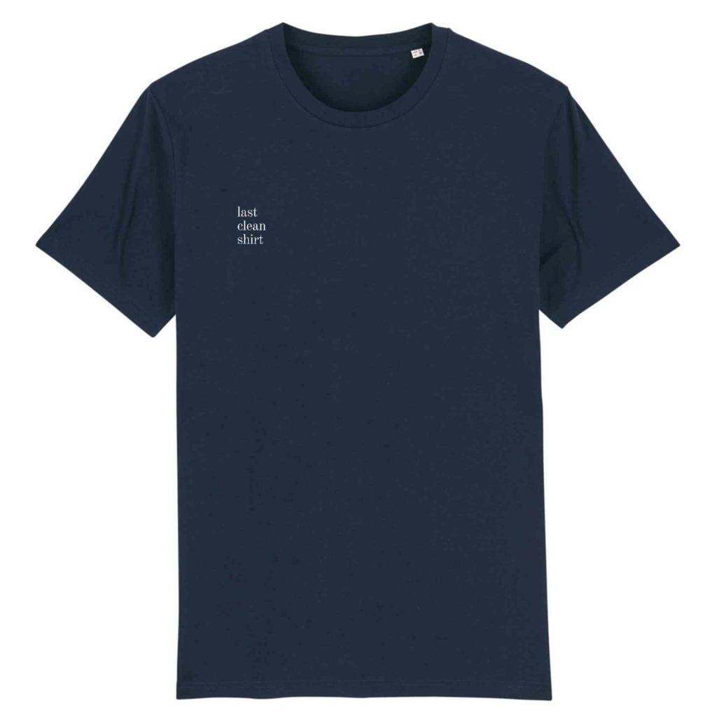 Last Clean Shirt Organic Cotton Unisex T-shirt