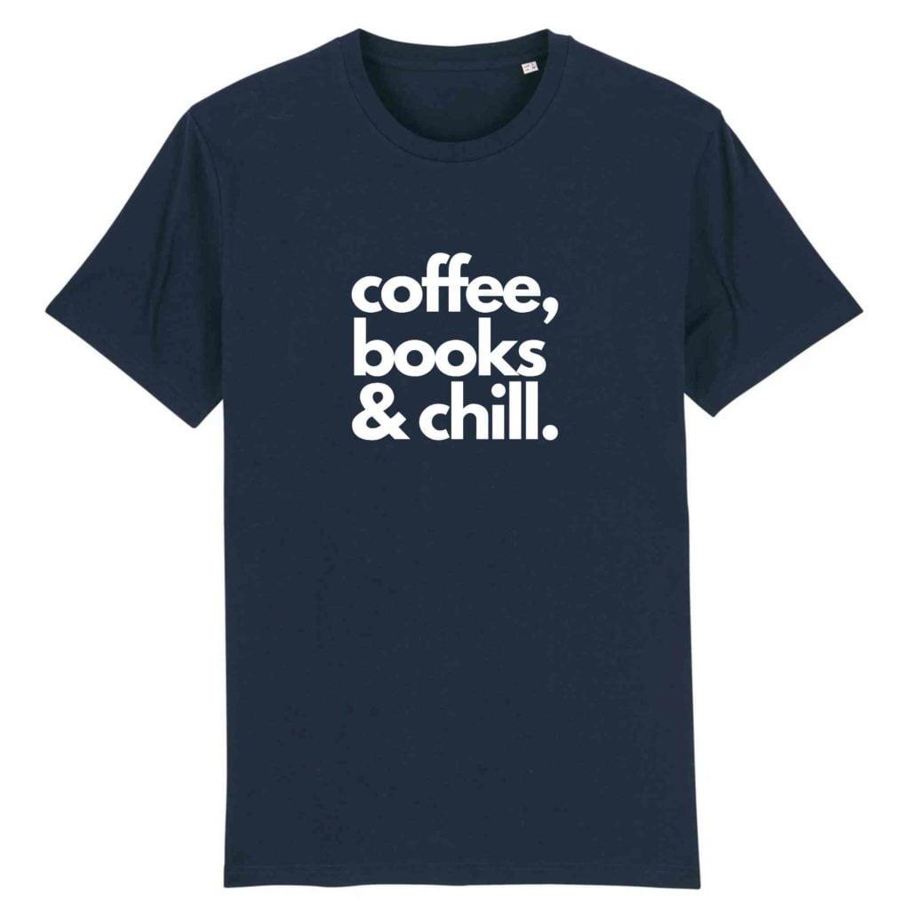 Coffee, Books & Chill Organic Cotton Unisex T-shirt