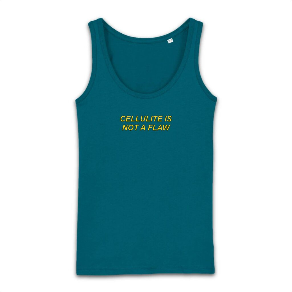 Cellulite is Not a Flaw Text Only Organic Tank Top