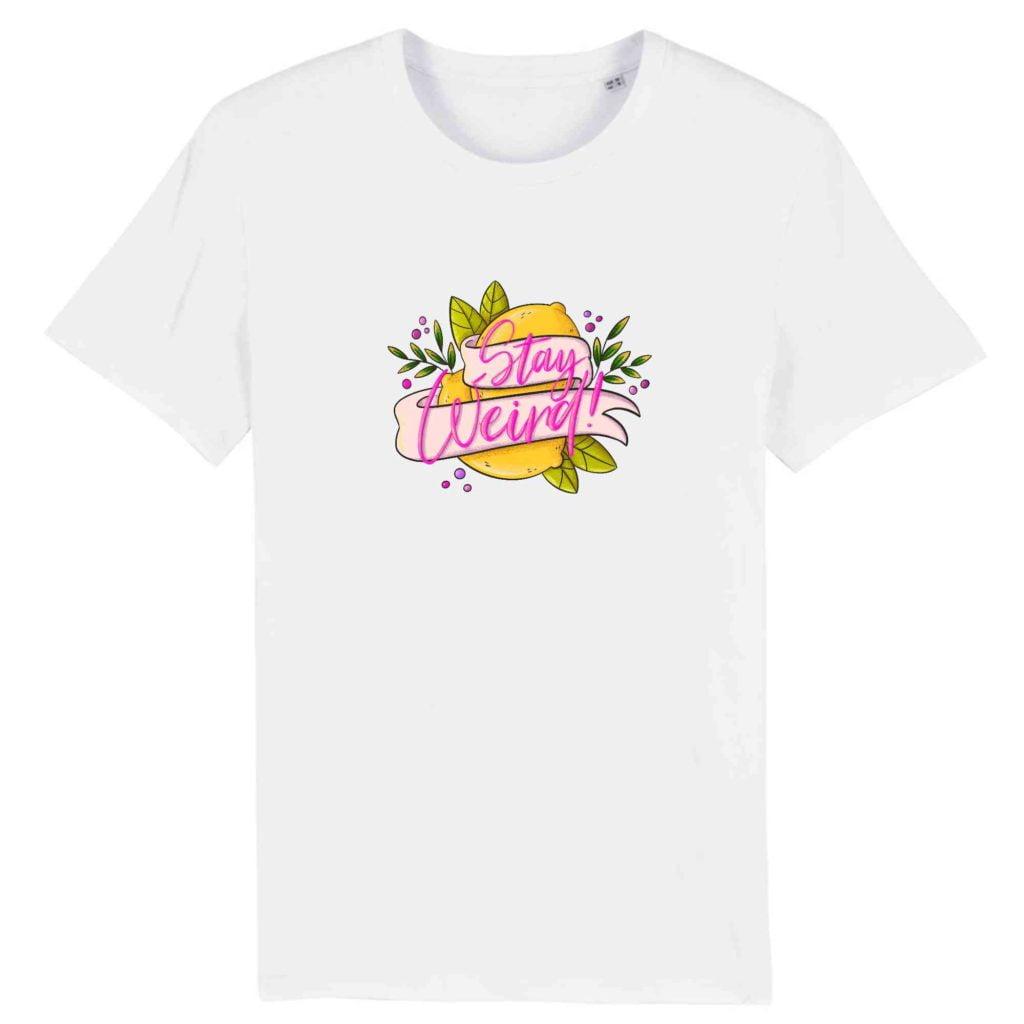 Stay Weird Unisex Tshirt