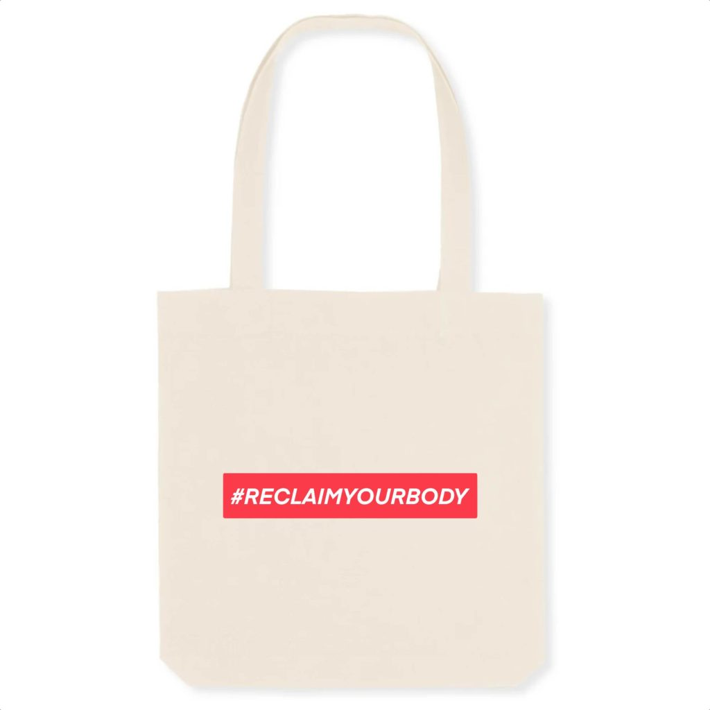 #RECLAIMYOURBODY Text Only Organic Tote Bag